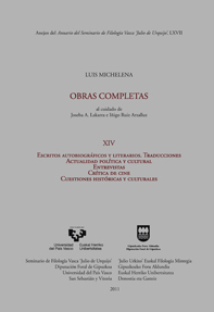 ESCRITOS AUTOBIOGRÁFICOS Y LITERARIOS : TRADUCCIONES, ACTUALIDAD POLÍTICA Y CULTURAL, ENTREVIST