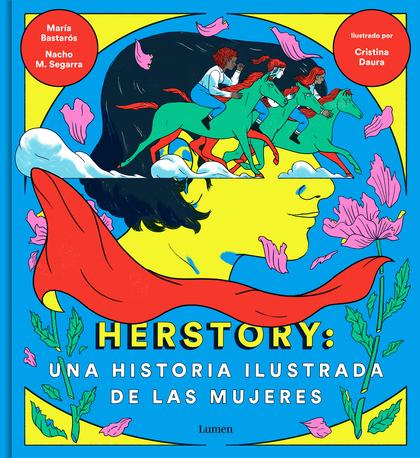 HERSTORY: UNA HISTORIA ILUSTRADA DE LAS MUJERES.