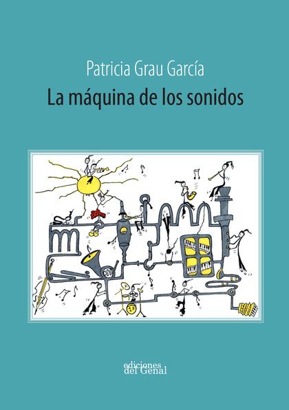 LA MÁQUINA DE LOS SONIDOS.
