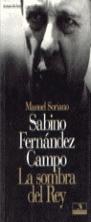 SABINO FERNÁNDEZ CAMPO : LA SOMBRA DEL REY