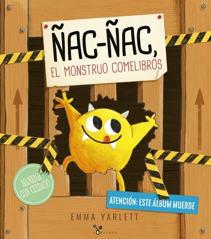 ÑAC-ÑAC, EL MONSTRUO COMELIBROS.