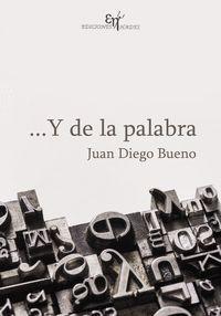 ...Y DE LA PALABRA
