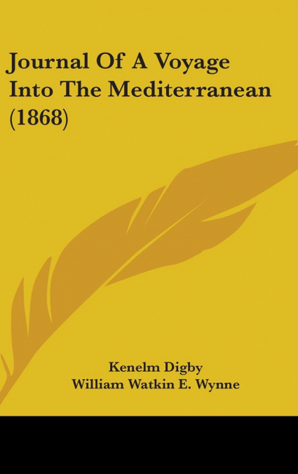JOURNAL OF A VOYAGE INTO THE MEDITERRANEAN (1868)