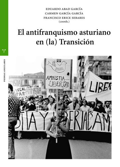 EL ANTIFRANQUISMO ASTURIANO EN (LA) TRANSICIÓN