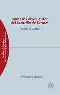 JUAN LUIS VIVES, AUTOR DEL LAZARILLO DE TORMES.