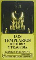 LOS TEMPLARIOS : HISTORIA Y TRAGEDIA. HITORIA Y TRAGEDIA