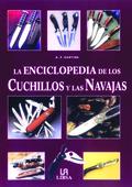LA ENCICLOPEDIA DE LOS CUCHILLOS Y LAS NAVAJAS