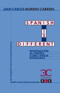 SPANISH IS DIFFERENT. INTRODUCCIÓN AL ESPAÑOL COMO LENGUA EXTRANJERA.