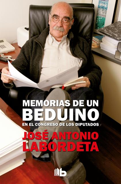 MEMORIAS DE UN BEDUINO EN EL CONGRESO DE LOS DIPUTADOS
