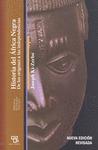 HISTORIA DEL ÁFRICA NEGRA : DE LOS ORÍGENES A LAS INDEPENDENCIAS