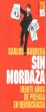 SIN MORDAZA 20 AÑOS PRENSA EN DEMOCRACIA