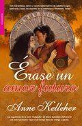 ERASE UN AMOR FUTURO (BOLSILLO.