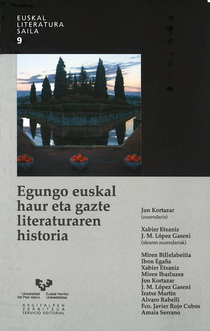 EGUNGO EUSKAL HAUR ETA GAZTE LITERATURAREN HISTORIA