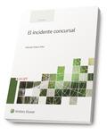 INCIDENTE CONCURSAL,EL