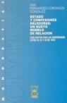 ESTADO CONFESIONES RELIGIOSAS NUEVO MODELO RELACION