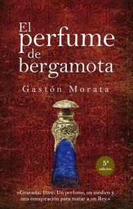 PERFUME DE BERGAMOTA, EL (N.E.).