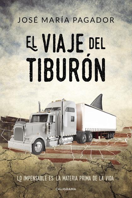 EL VIAJE DEL TIBURÓN