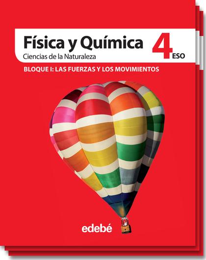 CIENCIAS DE LA NATURALEZA, FÍSICA Y QUÍMICA, 4 ESO