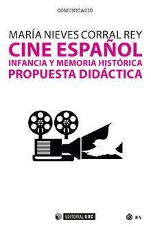 CINE ESPAÑOL, INFANCIA Y MEMORIA HISTÓRICA. PROPUESTA DIDÁCTICA