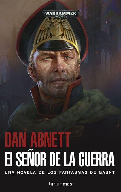 EL SEÑOR DE LA GUERRA.