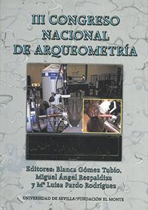 III CONGRESO NACIONAL DE ARQUEOMETRÍA.