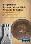 BIOGRAFIA DE FRANCESC MESTRE I NOÈ. CRONISTA DE TORTOSA