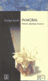 In-moral : Historia, identidad, literatura