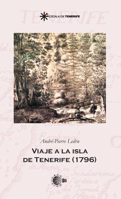 VIAJE A LA ISLA DE TENERIFE (1796)
