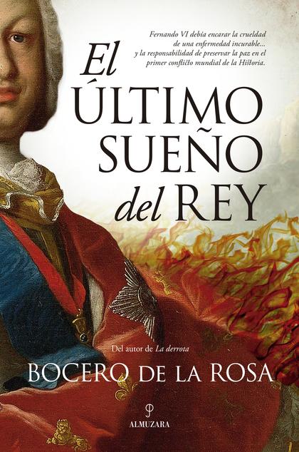 ÚLTIMO SUEÑO DEL REY, EL.