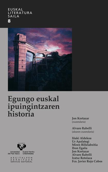 EGUNGO EUSKAL IPUINGINTZAREN HISTORIA