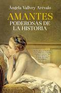 AMANTES PODEROSAS DE LA HISTORIA.