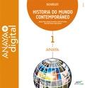 HISTORIA DO MUNDO CONTEMPORÁNEO 1. BACHARELATO. ANAYA + DIGITAL..