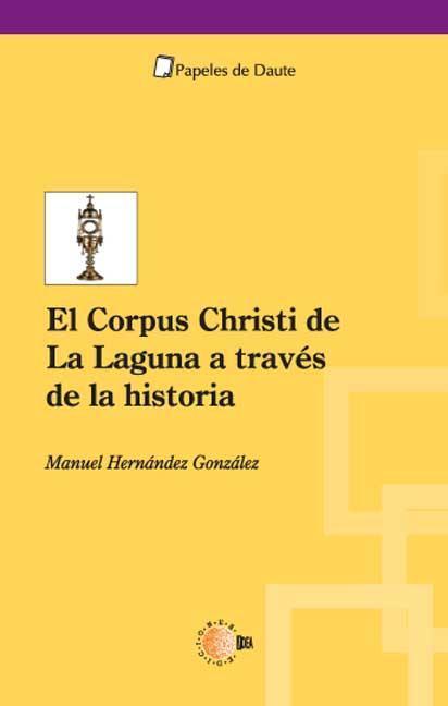 EL CORPUS CHRISTI DE LA LAGUNA A TRAVÉS DE LA HISTORIA