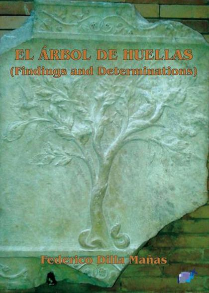 EL ÁRBOL DE HUELLAS (FINDINGS AND DETERMINTIONS)