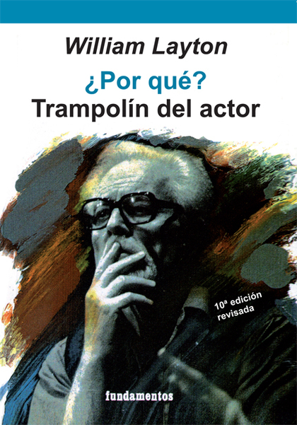¿POR QUE? TRAMPOLIN DEL ACTOR