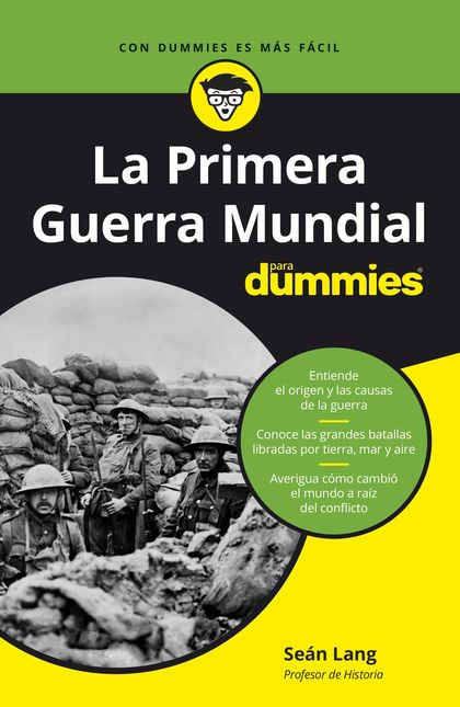 LA PRIMERA GUERRA MUNDIAL PARA DUMMIES.