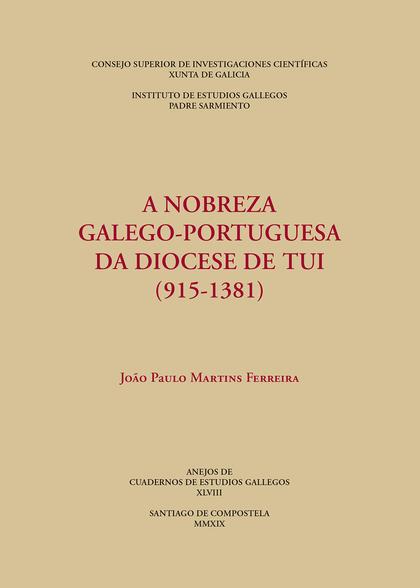 A NOBREZA GALEGO-PORTUGUESA DA DIOCESE DE TUI (915-1381)