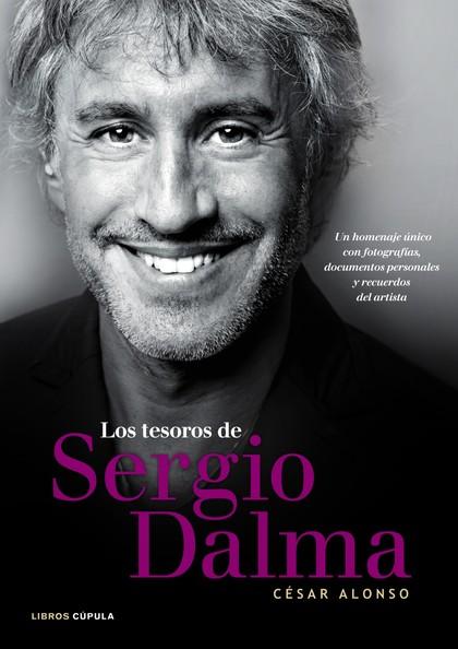 LOS TESOROS DE SERGIO DALMA : UN HOMENAJE ÚNICO CON FOTOGRAFÍAS, DOCUMENTOS PERSONALES Y RECUER