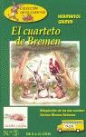 EL CUARTETO DE BREMEN ; LA LIEBRE Y EL ERIZO.