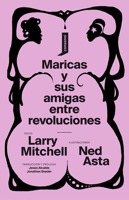MARICAS Y SUS AMIGAS ENTRE REVOLUCIONES.