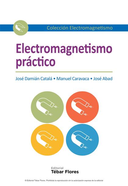 ELECTROMAGNETISMO PRÁCTICO.