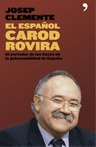 EL ESPAÑOL CAROD ROVIRA.