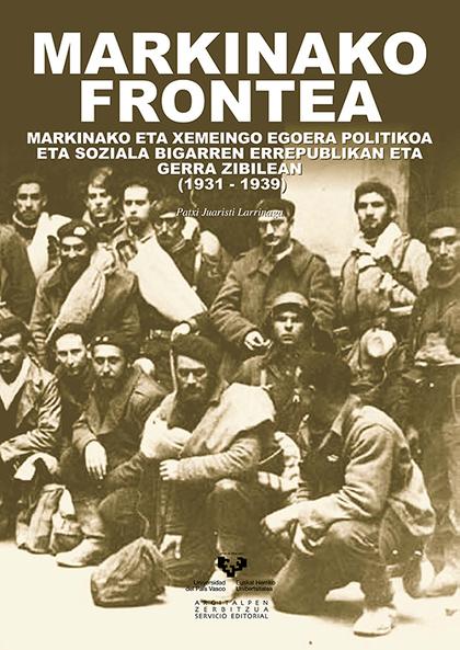 MARKINAKO FRONTEA (1931-1939) : MARKINAKO ETA XEMEINGO EGOERA POLITIKOA ETA SOZIALA BIGARREN ER