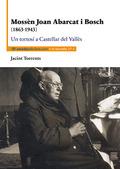 MOSSÈN JOAN ABARCAT I BOSCH                                                     (1863-1943) UN