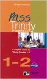 PASS TRINITY GRADES 1-2 STUDENT´S BOOK + CD.