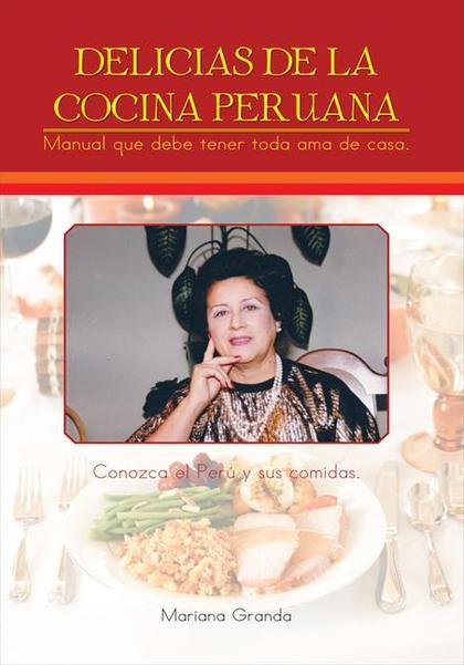 Delicias de la cocina peruana