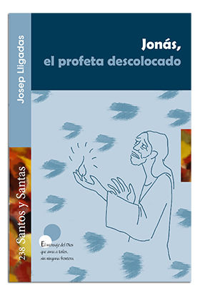 JONÁS, EL PROFETA DESCOLOCADO