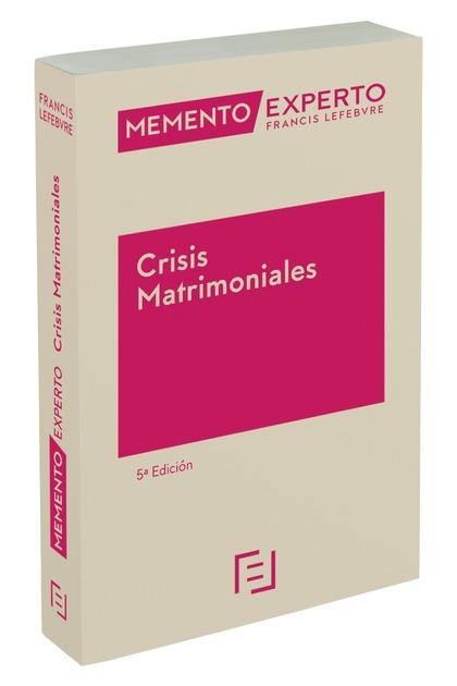 MEMENTO EXPERTO CRISIS MATRIMONIALES 5ª EDC..