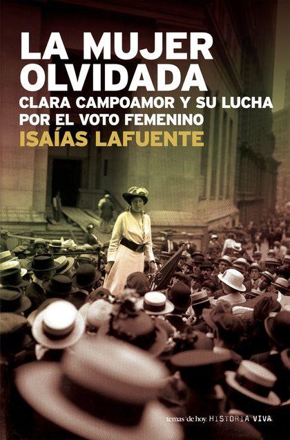 LA MUJER OLVIDADA: CLARA CAMPOAMOR Y SU LUCHA POR EL VOTO FEMENINO