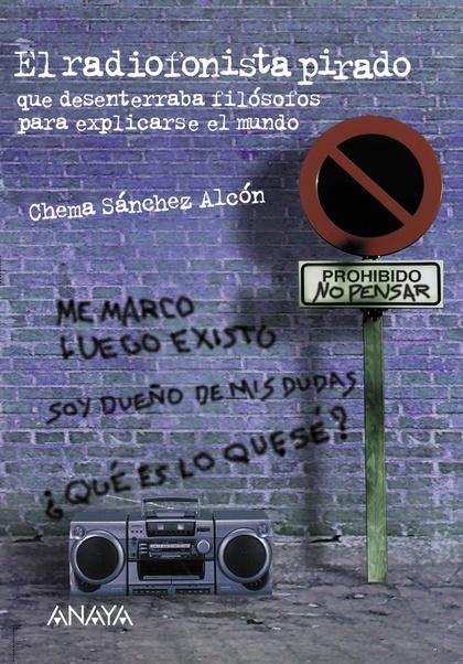 EL RADIOFONISTA PIRADO
